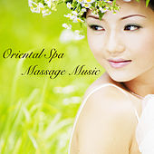 Oriental Spa Massage Music - 50 Background Ambient Natural Zen Songs for Oriental Spa Therapy and Relaxing Deep Tissue Massage by Massage Therapy Ensamble
