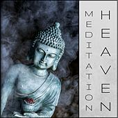 Meditation Heaven - Relaxing Yoga Meditation Music Collection 50 Songs by Various Artists