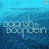Romantic Rain Song Collection: Baarish Ki Boondein by Various Artists