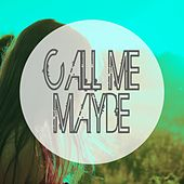 Call Me Maybe de Charly Jay