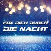 Fox Dich durch die Nacht de Various Artists