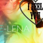 I Feel You von E-LENA