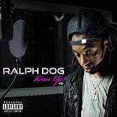 Turn Up by Ralph Dog