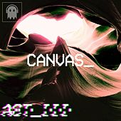Act_III by Canvas