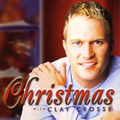 Christmas With Clay Crosse de Clay Crosse