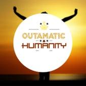 Humanity (Original Mix) von OutaMatic