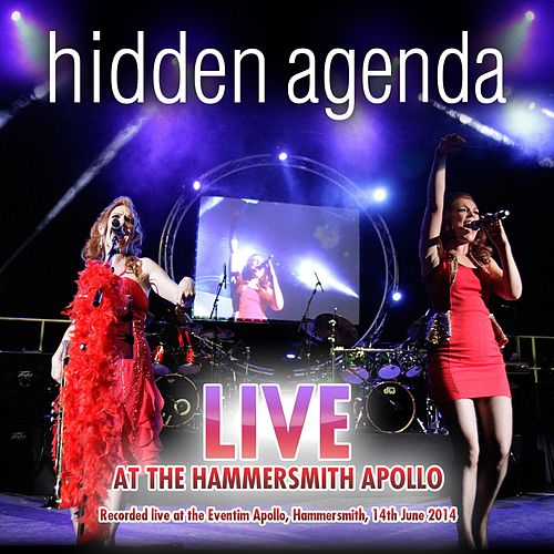 Live at the Hammersmith Apollo by Hidden Agenda