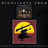 Miss Saigon (Highlights) de Alain Boublil