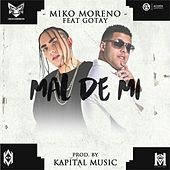 Mal de Mi (feat. Gotay) de Miko Moreno