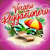 Verano Reggaetonero 2017 von Various Artists