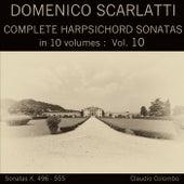 Domenico Scarlatti: Complete Harpsichord Sonatas in 10 volumes, Vol. 10 by Claudio Colombo