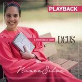 Experiência com Deus (Playback) by Nívea Silva