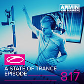 A State Of Trance Episode 817 by Various Artists