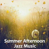 Summer Afternoon Jazz Music de Various Artists