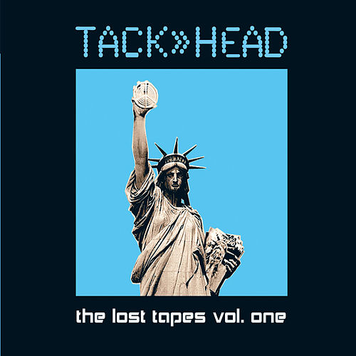 The Lost Tapes, Vol. 1 by Tackhead