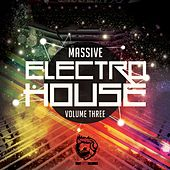 Massive Electro House, Vol. Three de Various Artists