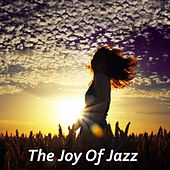 The Joy Of Jazz by Various Artists
