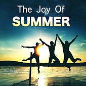 The Joy Of Summer by Various Artists