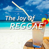 The Joy Of Reggae by Various Artists