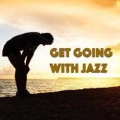 Get Going With Jazz von Various Artists