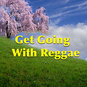 Get Going With Reggae by Various Artists