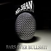 Bars over Bullshit de MC Shan