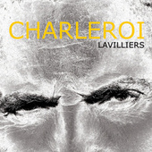 Charleroi by Bernard Lavilliers
