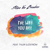 The Way You Are (feat. Tyler Sjostrom) von Stone Van Brooken