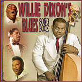 Willie Dixon's Blues Songbook von Various Artists
