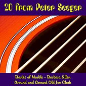 20 from Peter Seeger by Peter Seeger