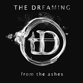 From the Ashes by The Dreaming
