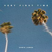 Very First Time by Chris James