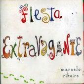 Una Fiesta Extravagante de Marcelo Ribeiro