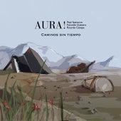 Caminos Sin Tiempo by Aura
