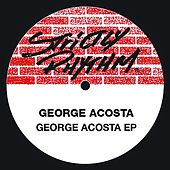 The George Acosta EP by George Acosta