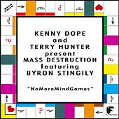 No More Mind Games (feat. Byron Stingily) by Terry Hunter