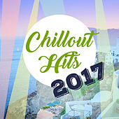 Chillout Hits 2017 – Ibiza Party Night, Total Relax, Summer Chill, Beach Music, Drink Bar, Holiday Chill Out Music von Chill Out
