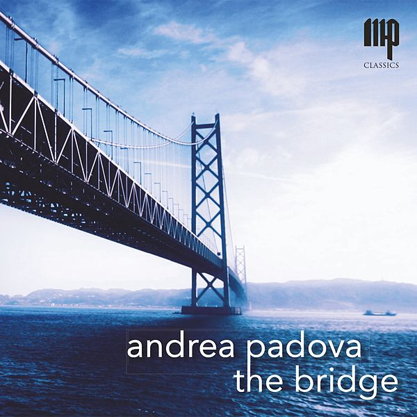 acebbdde75 The Bridge by Andrea Padova : Napster