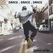 Dance , Dance , Dance by Various Artists