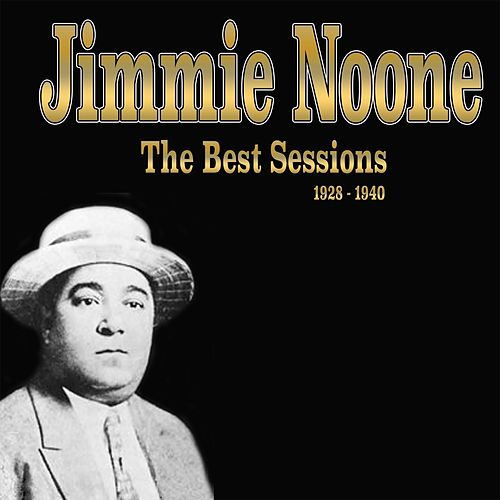 The Best Sessions (1928-1940) by Jimmie Noone