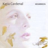 Hojarasca de Katia Cardenal