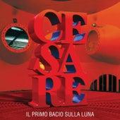 Il Primo Bacio Sulla Luna by Cesare Cremonini