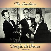 Tonight, In Person (Remastered 2017) by The Limeliters
