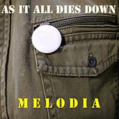 As It All Dies Down by La Melodia