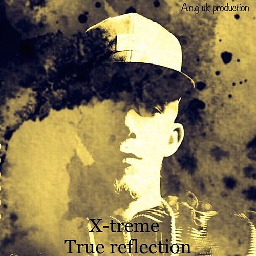 True Reflection by Xtreme
