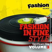 Fashion in Fine Style (Fashion Records Significant Hits, Vol. 3) de Various Artists