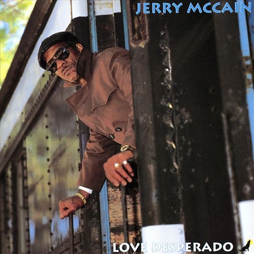 Love Desperado by Jerry McCain