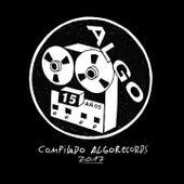 Compilado Algorecords 2017 (15 Años) von Various Artists