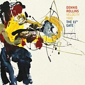 The 11th Gate by Dennis Rollins