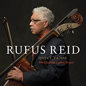 Quiet Pride - The Elizabeth Catlett Project by Rufus Reid